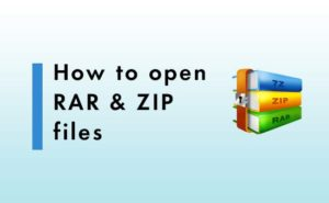 ow to open .zip and .rar files